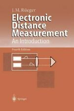 Electronic Distance Measurement: An Introduction: By J. M. Rueger, M. Rueger