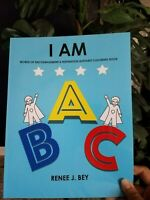 I AM: Words of Encouragement & Inspiration Alphabet Coloring Book by Renee J Bey
