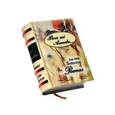 """new small book """"Para mi Amada los mas selectos poemas"""" hardcover 430 pages"""