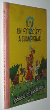 SPIROU ET FANTASIO 2 IL Y A UN SORCIER A CHAMPIGNAC 1964 TRES RARE