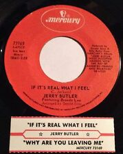 Jerry Butler 45 If It's Real What I Feel / Why Are You Leaving Me  w/ts