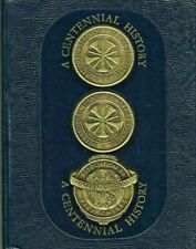 CENTENNIAL HISTORY - FIRE ENGINEERS AND FIRE CHIEFS' ASSOCIATIONS - USED