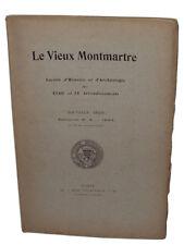 Le vieux Montmartre (pendant la Révolution, projet du peintre Chenavard...) 1924
