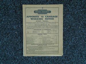 British Railways App to Carriage Working Notice. Steam Trains. Jun - Sep 1956.
