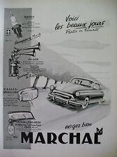 PUBLICITE DE PRESSE MARCHAL BOUGIE AVERTISSEUR PHARE AUTOMOBILE FRENCH AD 195