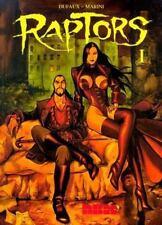 Raptors Vol. 1 by Enrico Marini and Jean Dufaux (2003, Paperback)