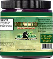 EQUI NO BLEED: Stop Equine Lung Bleeding Issues. Herbal Formula. 30 Day Supply