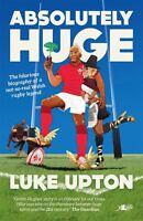 Absolutely Huge by Luke Upton