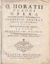 Q HORATII FLACCI OPERA INTERPRETATIONE NOTES ILLUSTRAVIT LUDOVICUS DESPREZ 1789