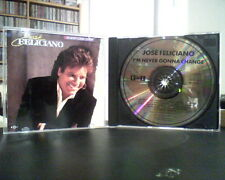 Jose Feliciano--I'm Never Gonna Change CD 1989