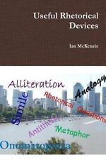 Useful Rhetorical Devices by Ian McKenzie (2015, Paperback)