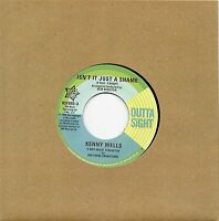KENNY WELLS-ISN'T IT JUST A SHAME/ LAINIE HILL-TIME MARCHES ON   UK OUTTASIGHT