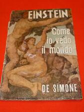 EINSTEIN COME IO VEDO IL MONDO DE SIMONE AUTOGRAFO MATTEO MALGERI AVV.MILANO