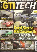 GTI TECH 4 R21 2L TURBO AUDI 50 Gr2 PEUGEOT 205 GTI SIERRA RS COSWORTH 106 16S