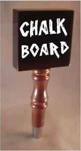 Chalkboard Chalk Board Beer Tap Handle knob tapper for Kegerator or Faucet