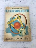 VECCHIO LIBRO SCOLASTICO 1946 ARITMETICA E GEOMETRIA MONDADORI OLD BOOK