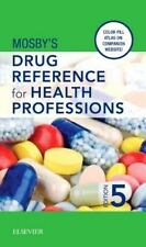 Mosby's Drug Reference for Health Professions by Mosby (2015, Paperback)