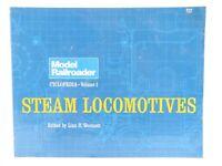 Model Railroader Cyclopedia Volume 1 Steam Locomotives by Lin H. Westcott ©1984