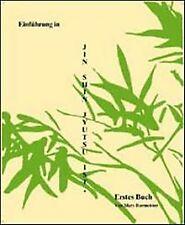 Einführung in Jin Shin Jyutsu Ist: BD 1 von Burmeister, ... | Buch | Zustand gut