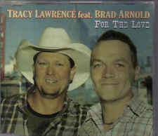 Tracy Lawrence feat Brad Arnold-For The Love Promo cd single