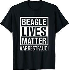 Arrest Fauci - Anti Fauci - Dr Fauci Beagle Puppies Dog T-shirt