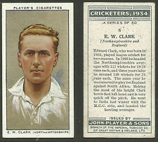 PLAYER'S 1934 CRICKETERS E.W.CLARK Card No 6 of 50 CRICKET CIGARETTE CARD