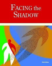 Facing the Shadow [3rd Edition]: Starting Sexual and Relationship Recovery (Pape