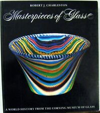 MASTERPIECES OF GLASS: WORLD HISTORY FROM THE CORNING MUSEUM OF GLASS