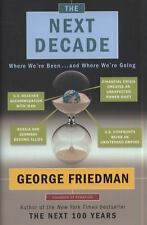 The Next Decade : Where We've Been ... and Where We're Going by George...