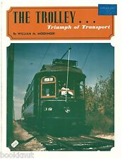 The Trolley ... Triumph of Transportation 1974