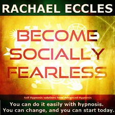 Become Socially Fearless Hypnosis CD, Social Confidence Anxiety Relief