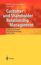 Customer und Shareholder Relationship Management : Erfolgreiche Kunden- und...