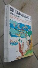 GLI EMARGINATI (i DROPOUTS) di H. POST -OSCAR MONDADORI-1974 - Fumetto