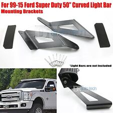 99-15 Ford F250 50 Inch Curved LED Light Bar Upper Windshield Mounting Brackets