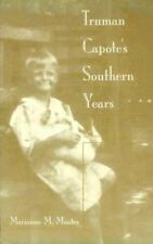 Moates, Marianne M. : Truman Capotes Southern Years: Stories f