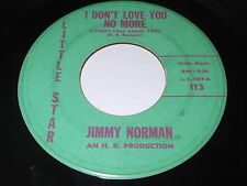 Jimmy Norman: I Don't Love You No More / Tell Her For Me 45 - Northern Soul