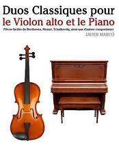 Duos Classiques Pour le Violon Alto et le Piano : Pièces Faciles de...