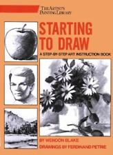 .Artist's Painting Library: Starting to Draw by Wendon Blake and Ferdinand..
