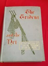 "THE TRIDENT AND THE NET by The Author of ""The Martyrdom of an Empress"" - 1905"