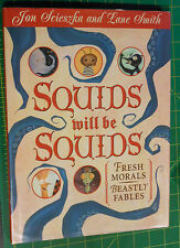Squids Will Be Squids by Jon Scieszka & Lane Smith, 1st edition, fables & morals