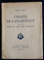 Daniel Thaly - Chants de l'Atlantique / Sous le ciel des Antilles - 1928 - Numér