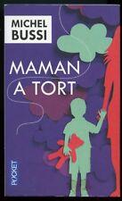 MICHEL BUSSI: MAMAN A TORT. POCKET. 2016.