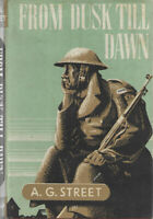 VINTAGE BOOK: FROM DUSK TILL DAWN by A G Street (1943) - FAST WITH FREE P&P