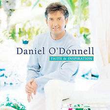 DANIEL O'DONNELL Faith & Inspiration CD BRAND NEW