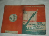"""FASCISMO - I QUADERNI DELLE CORPORAZIONI N.2  DEL 1927 """"COME LO STATO LIBERALE """""""