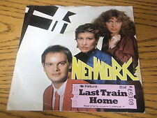 "NETWORK 3 - LAST TRAIN HOME    7"" VINYL PS"