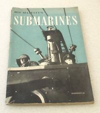 HMSO HIS MAJESTY`S SUBMARINES BOOKLET