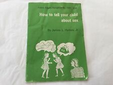 1949 Public Affairs Pamphlet No. 149- How to Tell Your Child About Sex