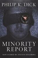Minority Report (Gollancz), Dick, Philip K., New