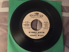 "JOHNNY WYATT ""I'll Stand By You / Be Honest With Me"" DJ CHALLENGE 9172 VG"